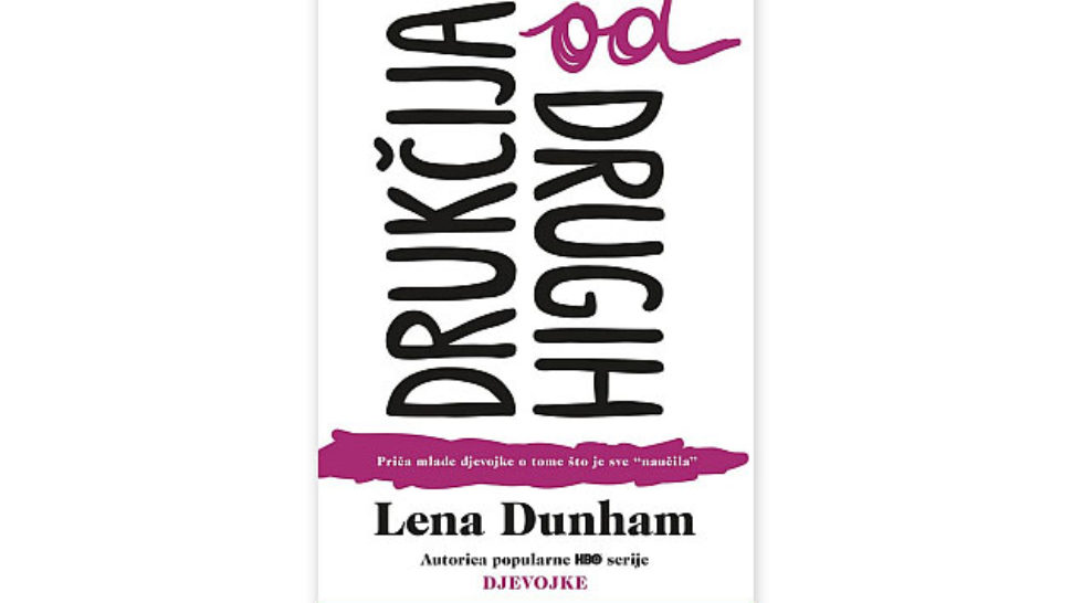 Što smo naučili od Lene Dunham?
